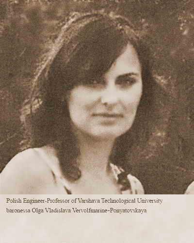 Инженер-профессор Варшавского Технологического Университета баронесса Ольга Владислава Вервольфмарине-Понятовская